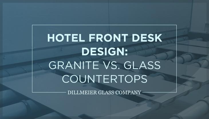 Hotel Front Desk Design: Granite vs. Glass Countertops