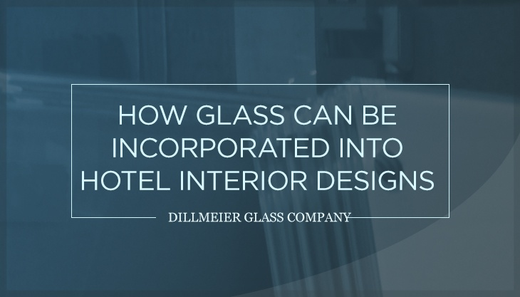How Glass Can Be Incorporated Into Hotel Interior Designs