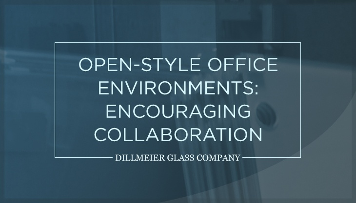 Open-Style Office Environments: Encouraging Collaboration