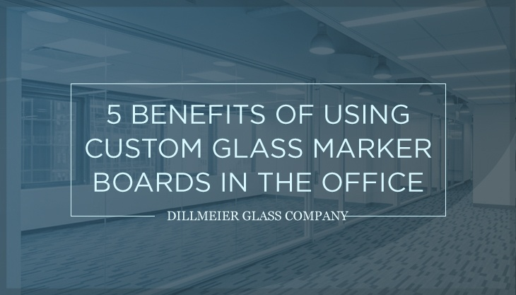 5 Benefits of Using Custom Glass Marker Boards in the Office