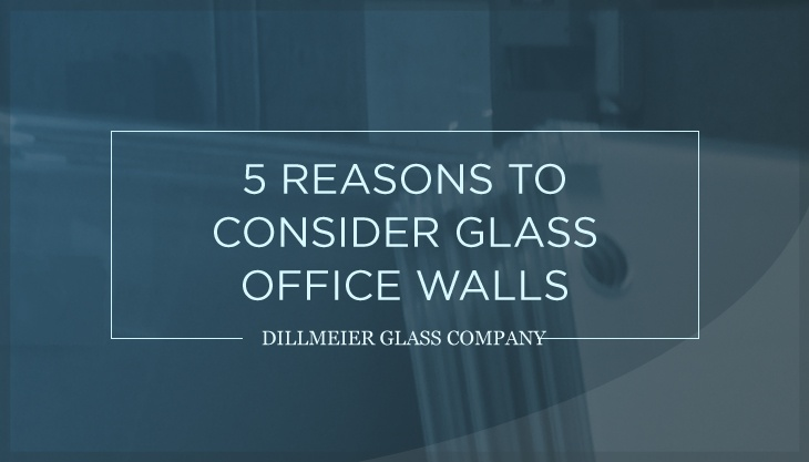 5 Reasons to Consider Glass Office Walls