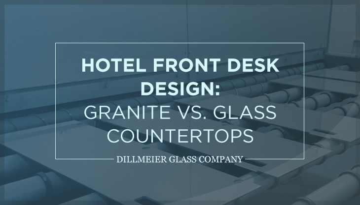 Hotel-Front-Desk-Design--Granite-vs.-Glass-Countertops.jpg